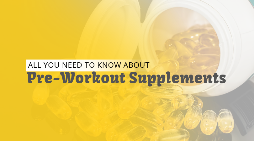 All You Need to Know About Pre-Workout Supplements