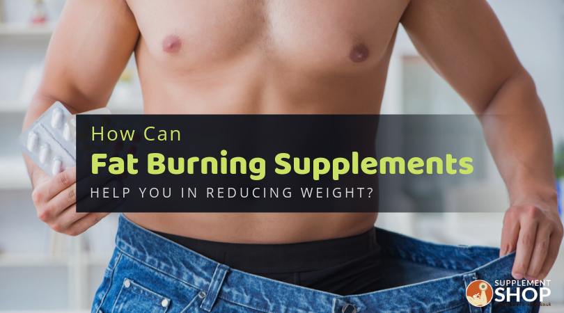 How Can Fat Burning Supplements Help You In Reducing Weight?